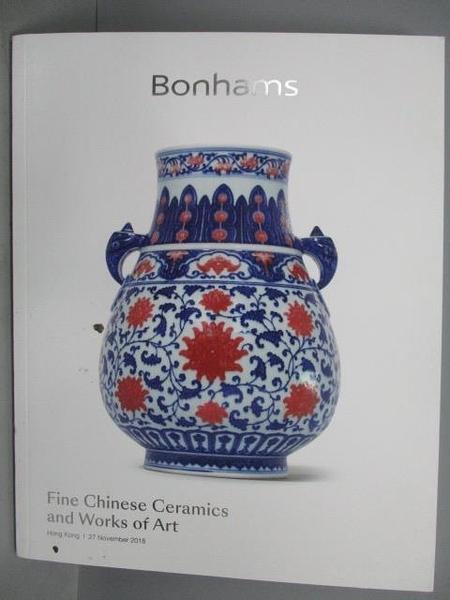 【書寶二手書T8/收藏_PPE】Bonhams_Fine Chinese Ceramics…2018/11/27