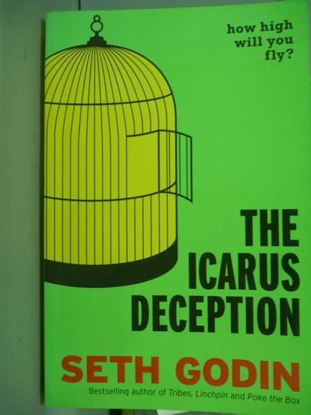 【書寶二手書T3/傳記_PKS】The Icarus Deception_Seth Godin