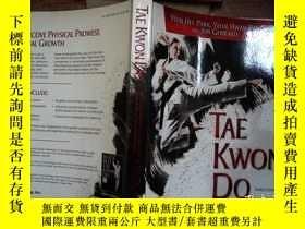 二手書博民逛書店Tae罕見Kwon Do: The Ultimate Reference Guide to the Worlds