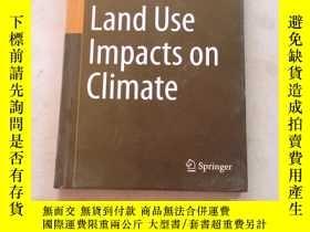 二手書博民逛書店land罕見use lmpacts on climate 土地利用與氣候公約Y25607