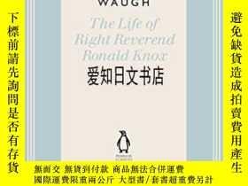 二手書博民逛書店【罕見】The Life Of Right Reverend Ronald KnoxY175576 Evely
