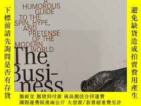 二手書博民逛書店The罕見Business of BullshitY336020