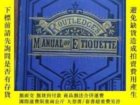 二手書博民逛書店ROUTLEDGES罕見MANUAL OF ETIQUETTE(淑女礼仪 绅士礼仪 )Y3421 GEORGE