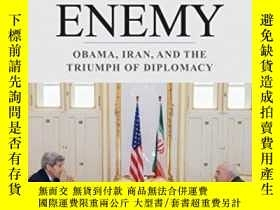 二手書博民逛書店Losing罕見An Enemy: Obama, Iran, A