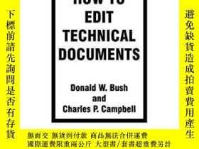二手書博民逛書店How罕見To Edit Technical Documents:-如何編輯技術文件:Y436638 Dona