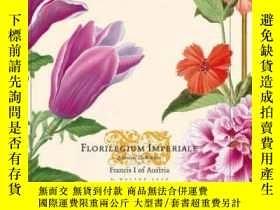 二手書博民逛書店Florilegium罕見Imperiale: Botanical Illustrations For Franc