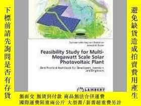 二手書博民逛書店Feasibility罕見Study for Multi-Megawatt Scale Solar Photovo