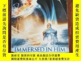 二手書博民逛書店Immersed罕見In Him (2016 Version)(