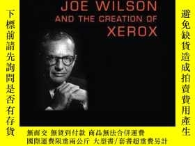 二手書博民逛書店Joe罕見Wilson and the Creation of XeroxY410016 Charles D.