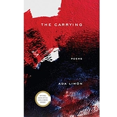 2018/2019 美國得獎作品 The Carrying: Poems Kindle Edition