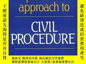 二手書博民逛書店【英文原版】Civil罕見Procedure A Practical Approach to Civil Proc