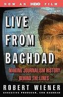 二手書博民逛書店《Live From Baghdad: Making Journalism History Behind the Lines》 R2Y ISBN:0312314655