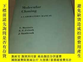 二手書博民逛書店MOLECULAR罕見CLONING A LABORATORY MANUAL 分子克隆實驗室手冊Y222470