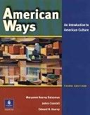 二手書博民逛書店 《American Ways: An Introduction to American Culture》 R2Y ISBN:0131500864│Allyn & Bacon