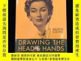 二手書博民逛書店罕見Drawing the Head and Hands Andrew Loomis頭和手的繪畫技巧Y2624