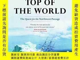 二手書博民逛書店Across罕見the Top of the World: The Quest for the Northwest
