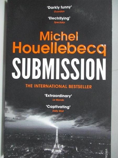 【書寶二手書T1/原文小說_AEQ】Submission_Michel Houellebecq