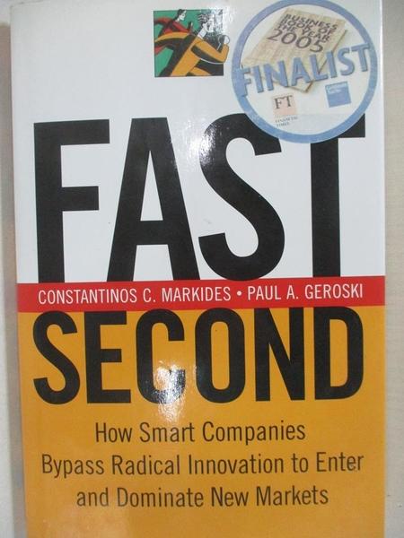 【書寶二手書T1/財經企管_KS9】Fast Second: How Smart Companies Bypass Radical…