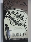 【書寶二手書T6/原文小說_IQ6】To Kill a Mockingbird_Harper Lee
