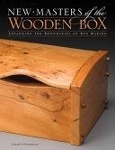 二手書博民逛書店《New Masters of the Wooden Box: Expanding the Boundaries of Box Making》 R2Y ISBN:1565233921