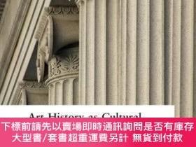 二手書博民逛書店【罕見】Art History as Cultural History: Warburg s Projects