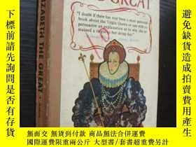 二手書博民逛書店Elizabeth罕見the Great 《伊麗莎白一世》 19