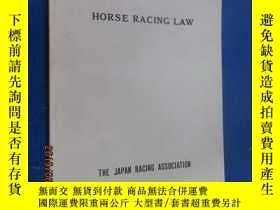 二手書博民逛書店英文罕見HORSE RACING LAW 共39頁Y15969