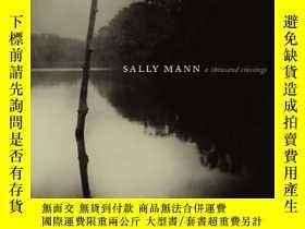 二手書博民逛書店Sally罕見Mann : A Thousand CrossingsY321523 Sally Mann Ab