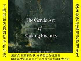 二手書博民逛書店The罕見Gentle Art of Making Enemies: Illustrated EditionY