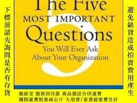 二手書博民逛書店The罕見Five Most Important Questions You Will Ever Ask Abou