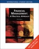 二手書博民逛書店 《Financial Management: A Practical Approach》 R2Y ISBN:0324645910│Cengage Learning