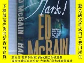 二手書博民逛書店罕見Hark!(英文原版)Y146810 Ed McBain P