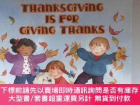二手書博民逛書店Thanksgiving罕見Is for Giving Thanks感恩就是感恩Y439265 Sutherl