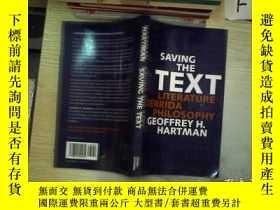 二手書博民逛書店Saving罕見The Text保存文本Y261116