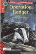 二手書博民逛書店 《Operation Badger》 R2Y ISBN:0721419100│Ladybird Books