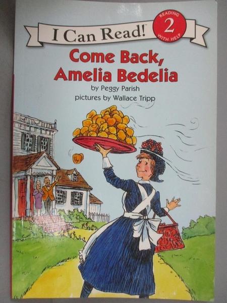 【書寶二手書T1/繪本_ZIF】Come Back,Amelia Bedelia_Parish