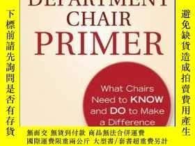 二手書博民逛書店The罕見Department Chair Primer: What Chairs Need to Know an