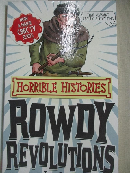 【書寶二手書T4/兒童文學_GIZ】Rowdy Revolutions_Terry Deary