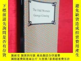 二手書博民逛書店The罕見Odd Women (小16開) 【詳見圖】Y5460