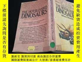 二手書博民逛書店the罕見hot-blooded Dinosaurs - A R