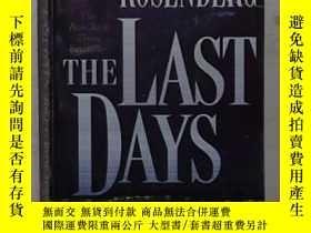 二手書博民逛書店英文原版罕見The Last Days by Joel C. R