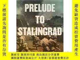 二手書博民逛書店Prelude罕見to Stalingrad: The Red