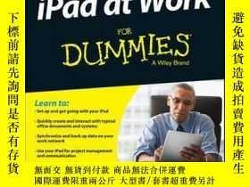 二手書博民逛書店iPad罕見at Work For DummiesY410016 Galen Gruman ISBN:978