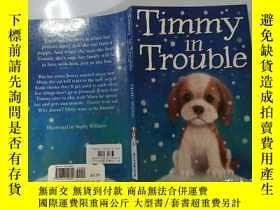 二手書博民逛書店Timmy罕見in Trouble:蒂米有麻煩了Y200392