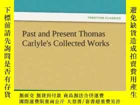 二手書博民逛書店Past罕見And Present Thomas Carlyle