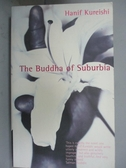 【書寶二手書T6/原文小說_HCQ】The Buddha of Suburbia_Hanif Kureishi