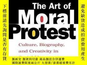 二手書博民逛書店The罕見Art Of Moral ProtestY364153 James M. Jasper Univer