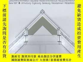 二手書博民逛書店德語原版Detail建築細部雜誌,1997年6月,主題:罕見重建