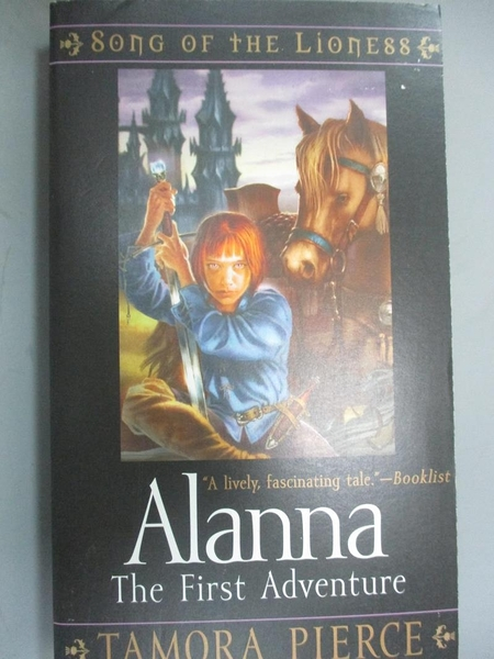 【書寶二手書T3/原文小說_GTE】Alanna: The First Adventure_Pierce, Tamora