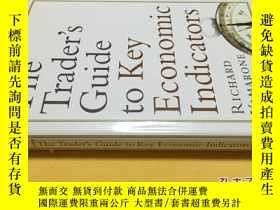 二手書博民逛書店英文原版罕見The Trader s Guide to Key Economic IndicatorsY721